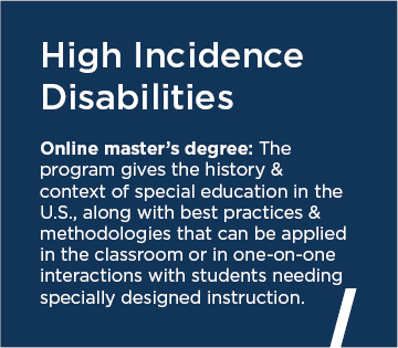 High Incidence Disabilities Online master's degree